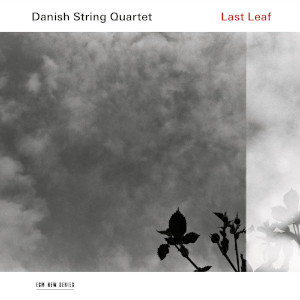 Danish String Quartet «Last Leaf»