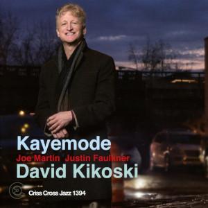David Kikoski - Kayemode