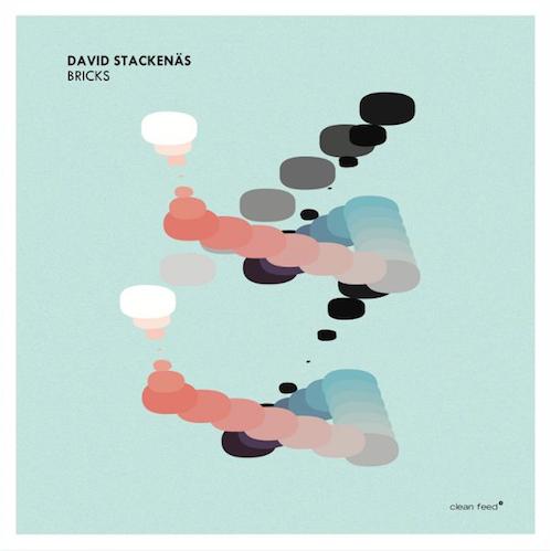 David Stackenäs «Bricks» Clean Feed