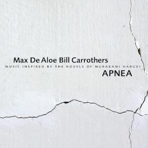 De Aloe - Carrothers «Apnea»
