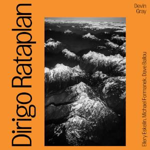 Devin Gray - Dirigo Rataplan II