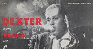 Dexter Gordon «Blows Hot And Cool»