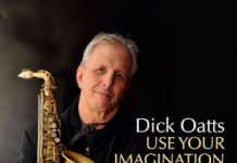 Dick Oatts - Use Your Imagination