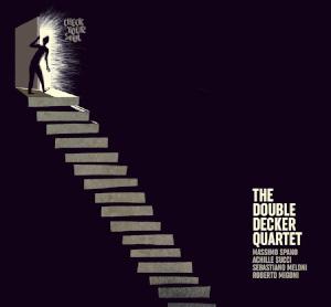 Double Decker Quartet «Check Your Soul»