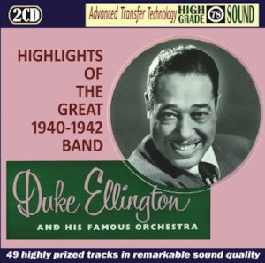 Duke Ellington «Highlights Of The Great 1940-1942 Band»