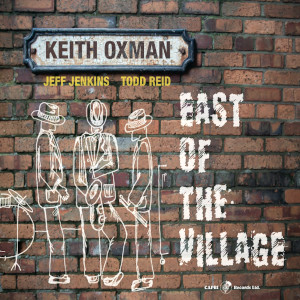 East Of The Village - Keith Oxman