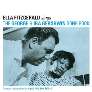 Ella Fitzgerald «Ella Sings George And Ira Gershwin»