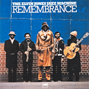 Elvin Jones - Remembrance
