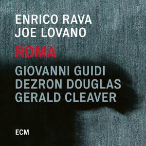 Enrico Rava & Joe Lovano «Roma»