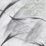 Enzo Rocco & Ferdinando Farao - Fields