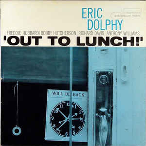 Eric Dolphy «Out To Lunch»