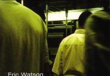 Eric Watson «Silent Hearts»