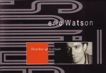Eric Watson «Sketches Of Solitude»