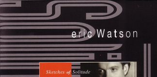 Eric Watson «Sketches Of Solitude»