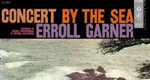 Errol Garner «Concert By The Sea»