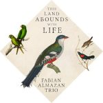Fabian Alzaman Trio - This Land Abounds With Life