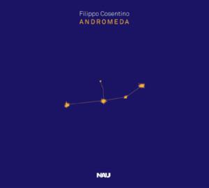 Filippo Cosentino - Andromeda