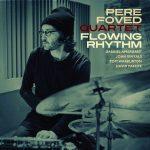 Flowing Rhythm - Pere Foved