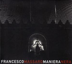Francesco Massaro «Maniera Nera»