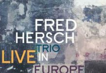 Fred Hresch Trio Live in Europe