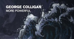 George Colligan «More Powerful»