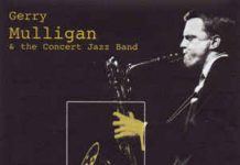Gerry Mulligan «The Concert Jazz Band»