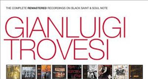 Gianluigi Trovesi «The Complete Remastered Recordings On Black Saint & Soul Note»