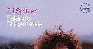 Gil Spitzer «Falando Docemente»