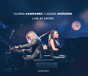 Gloria Campaner & Leszek Mozdzer - Live At Enter