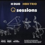 H duo / HBH trio «Q Sessions»