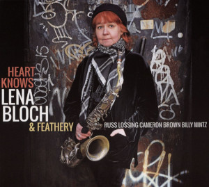 Heart Knows - Lena Bloch (Fresh Sound)