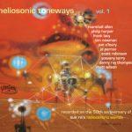 The Heliosonic Tone-tette «Heliosonic Toneways, Vol. 1»