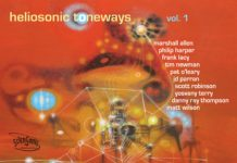 The Heliosonic Tone-tette «Heliosonic Toneways, Vol. 1»