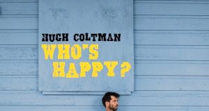 Hugh Coltman - Who's Happy?