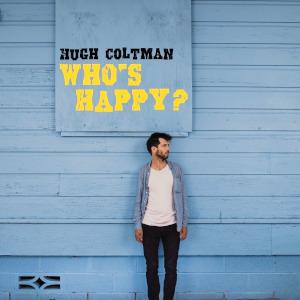 Hugh Coltman - Who's Happy?