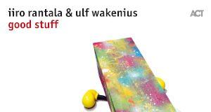 Iiro Rantala & Ulf Wakenius «Good Stuff»