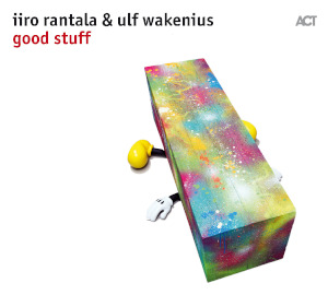 Iiro Rantala & Ulf Wakenius «Good Stuff»