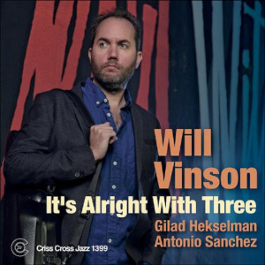 It's Alright With Three - Will Vinson