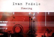 Ivan Fedele Phasing