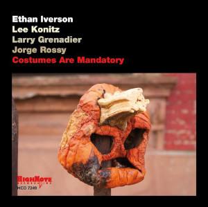 Iverson - Konitz - Grenadier - Rossy «Costumes Are Mandatory»