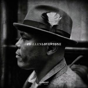 JD Allen - Lovestone