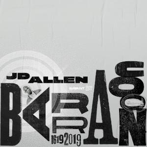 JD Allen «Barracoon: 1619 2019»