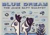 Jamie Saft «Blue Dream»