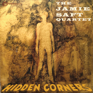 Jamie Saft - Hidden Corners