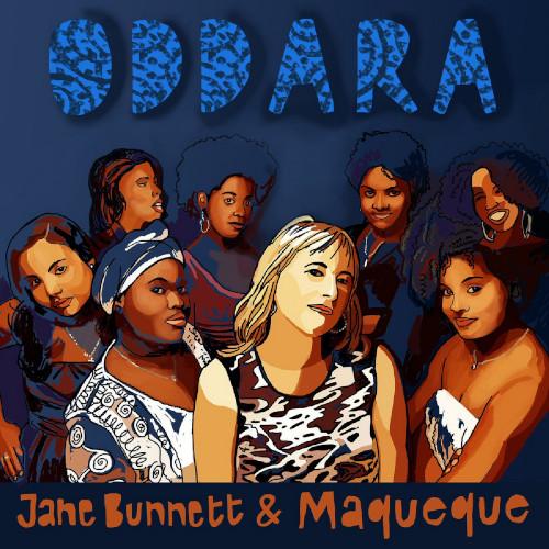 Jane Bunnett & Maqueque «Oddara»