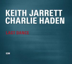 Keith Jarrett - Charlie Haden «Last Dance»