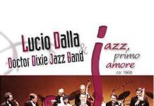 Jazz primo amore dal 1960 - Lucio Dalla Doctor Dixie JB