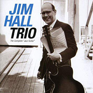 Jim Hall «The Complete Jazz Guitar»