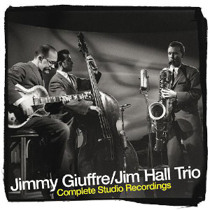 Jimmy Giuffre & Jim Hall «Complete Studio Recordings»