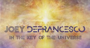 Joey Defrancesco in the key of the universe